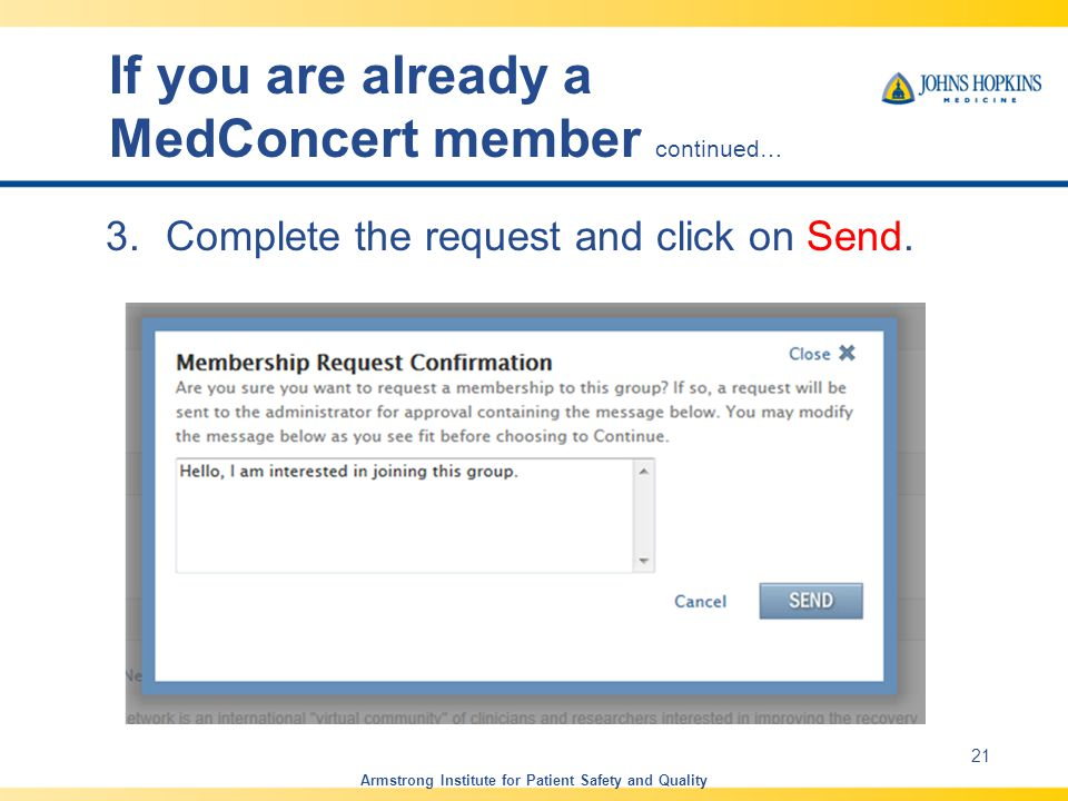 If you are already a MedConcert member continued…