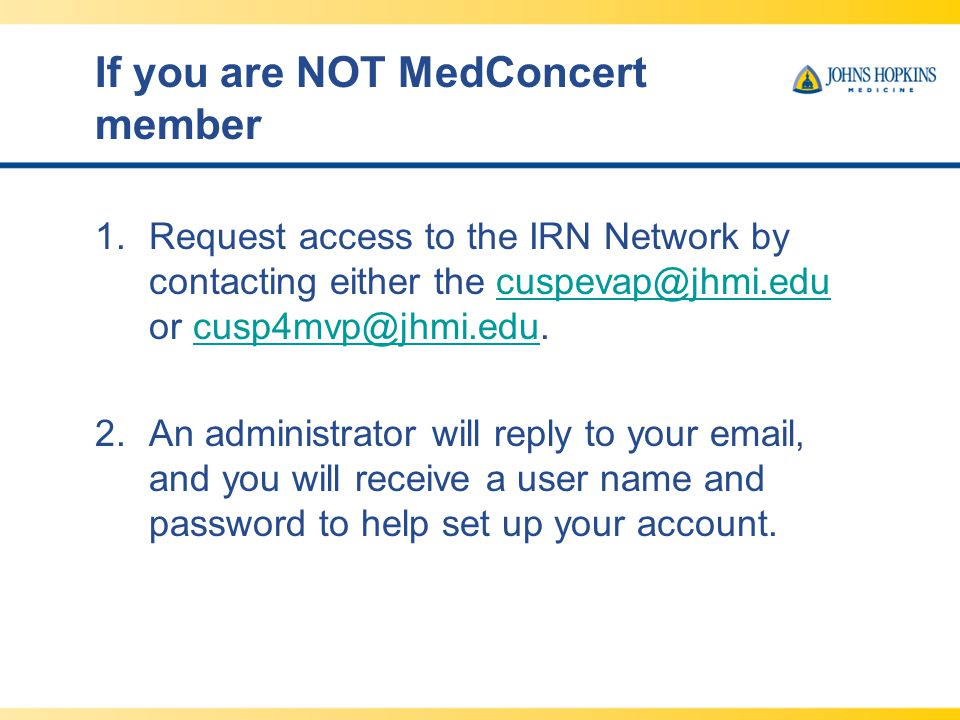 If you are NOT MedConcert member