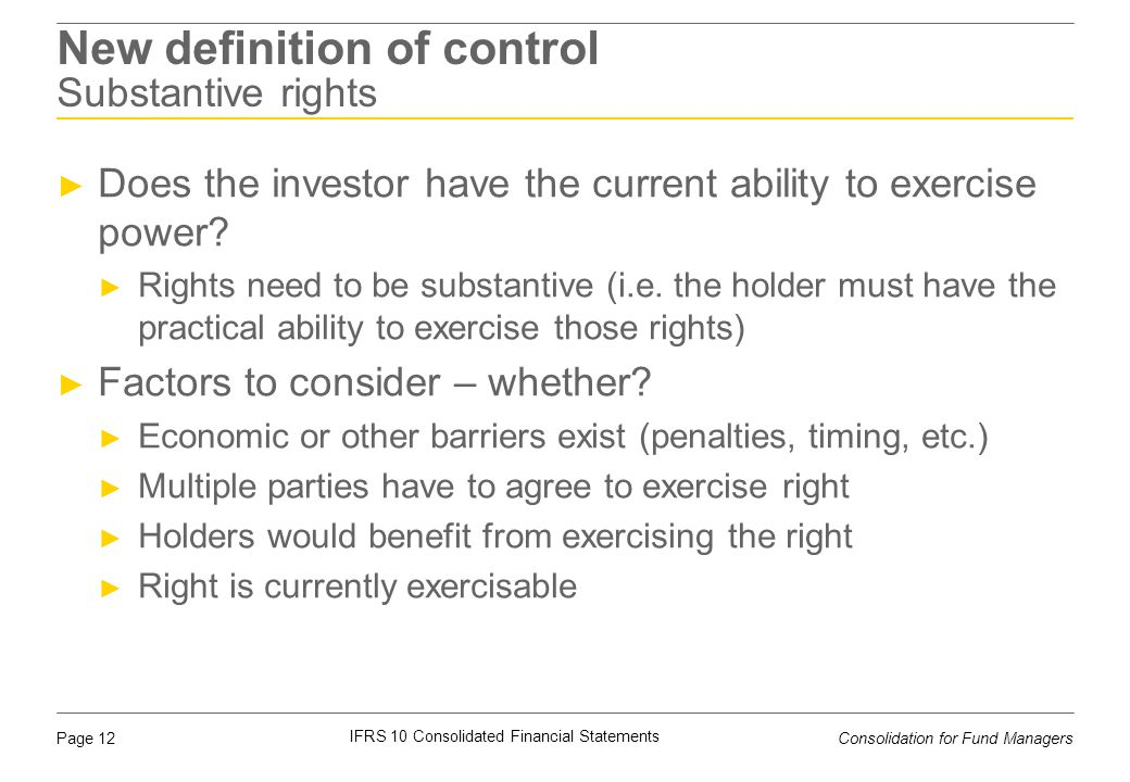 New definition of control Substantive rights