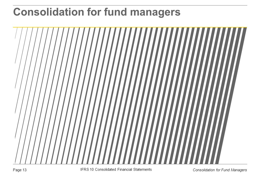 Consolidation for fund managers