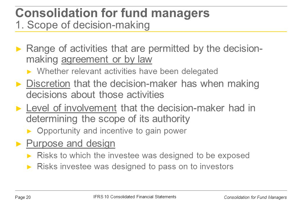 Consolidation for fund managers 1. Scope of decision-making