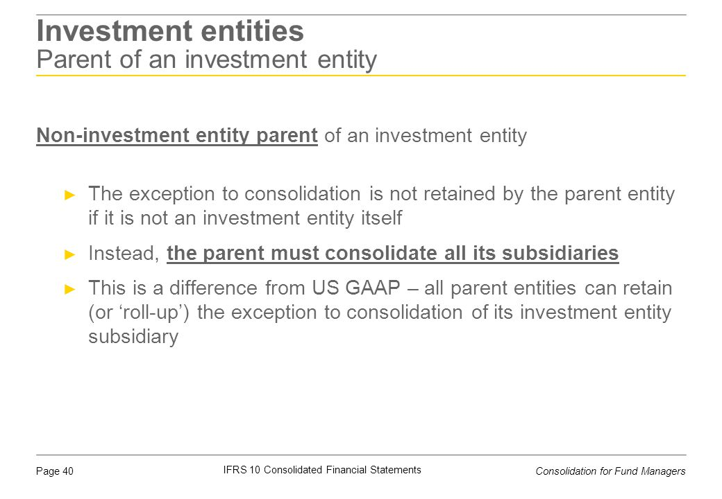 Investment entities Parent of an investment entity