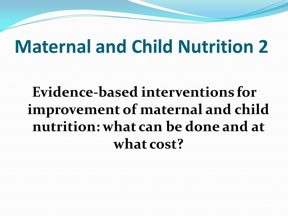 Maternal and Child Nutrition 2