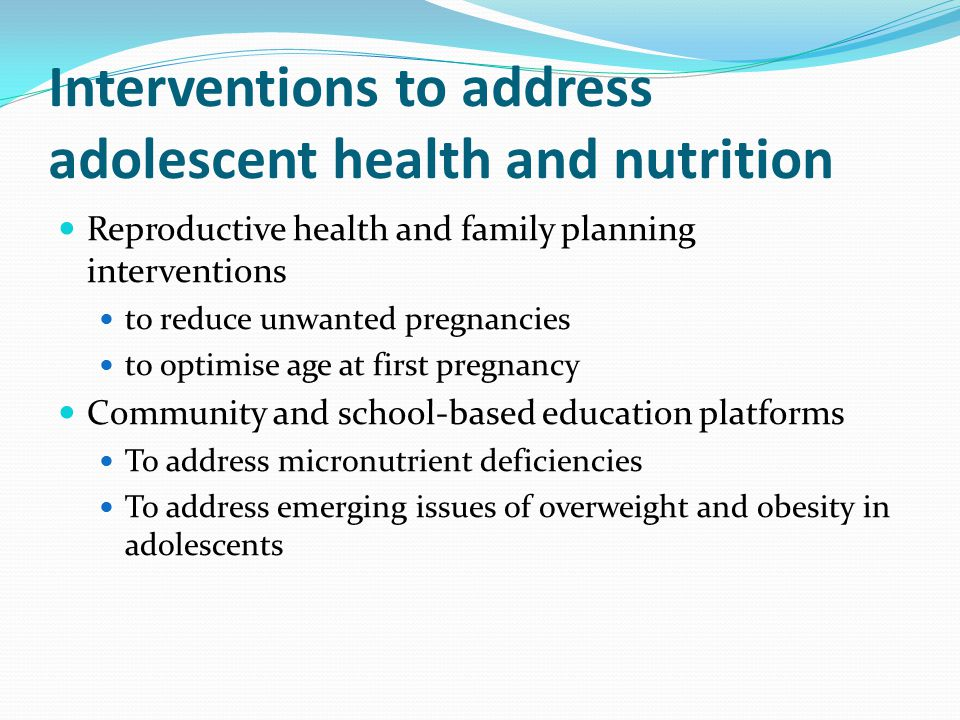 Interventions to address adolescent health and nutrition