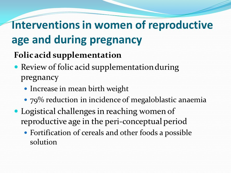 Interventions in women of reproductive age and during pregnancy