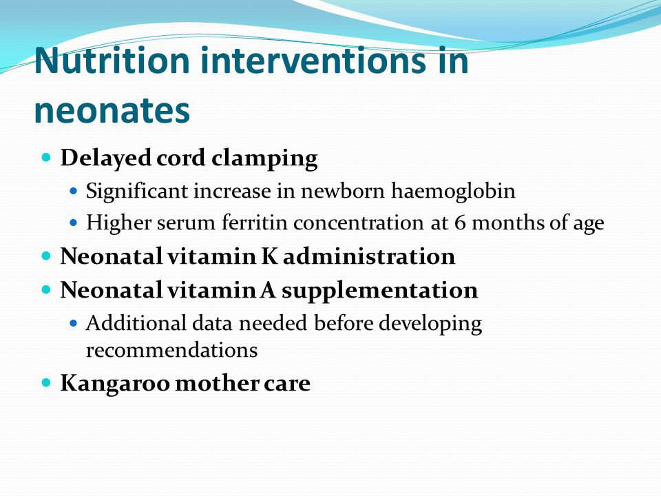 Nutrition interventions in neonates