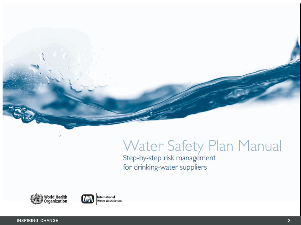 Initiated and developed by the WHO in collaboration with IWA (as many of our members are water utilities) as a tool for ensuring safety of DW.
