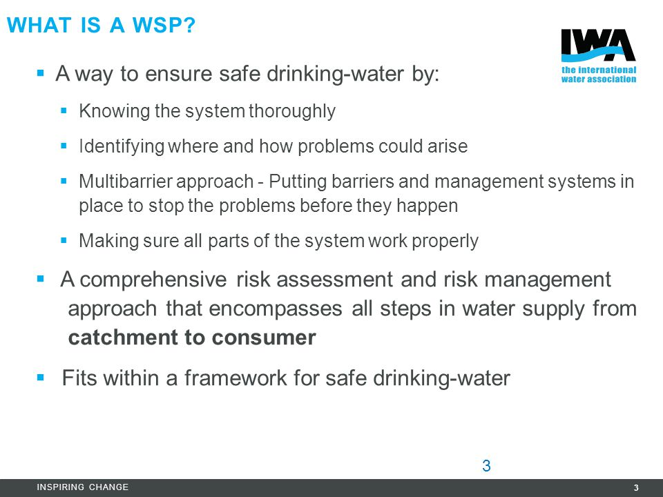 A way to ensure safe drinking-water by: