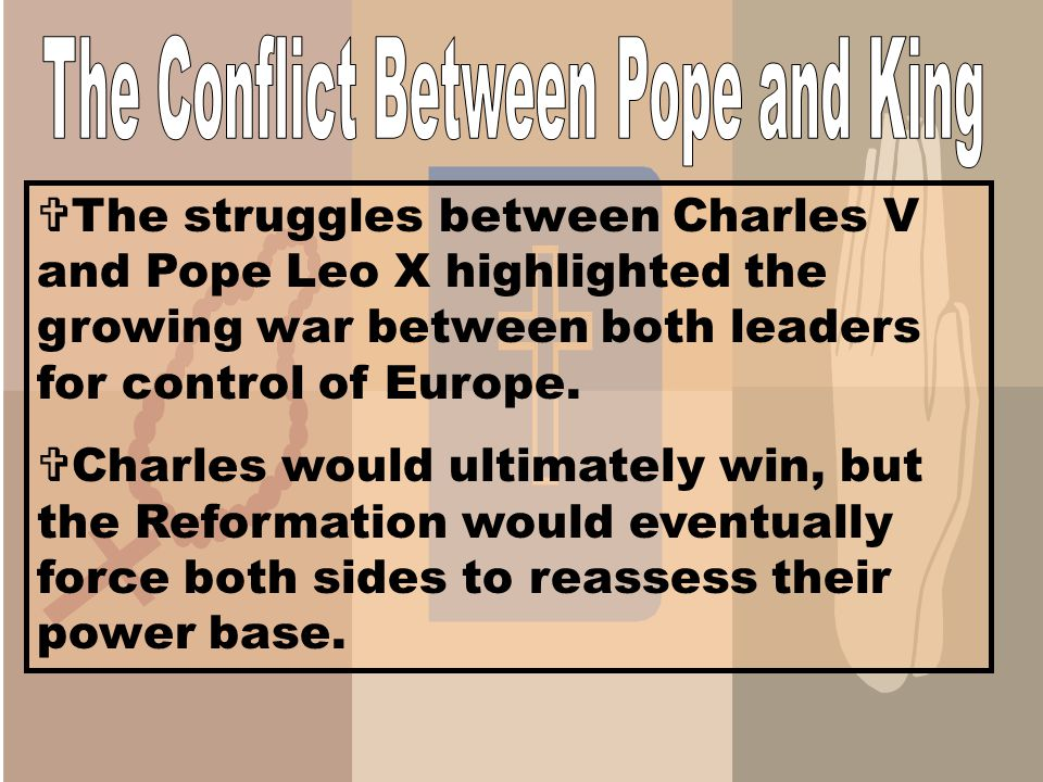 The Conflict Between Pope and King