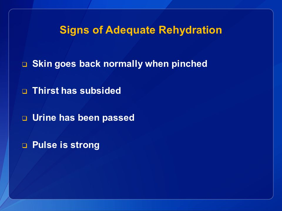 Signs of Adequate Rehydration