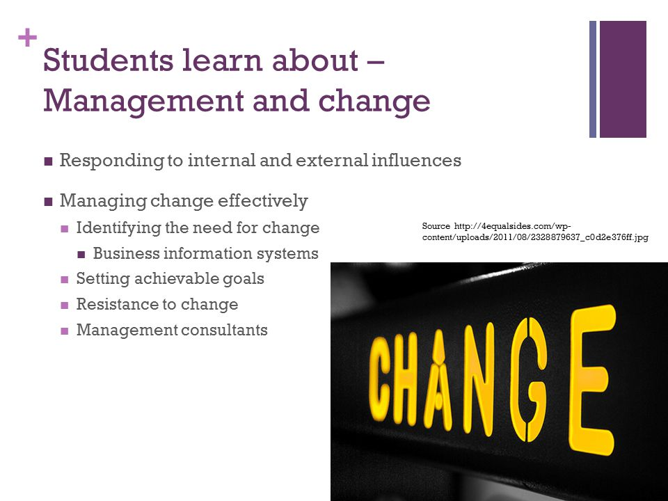 Students learn about – Management and change