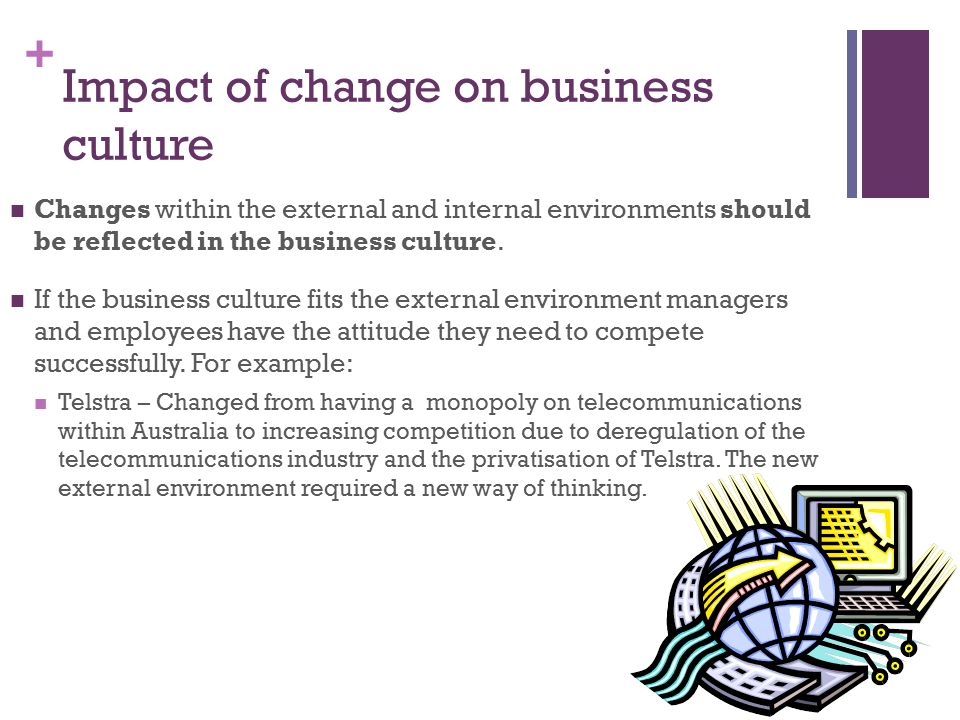 Impact of change on business culture