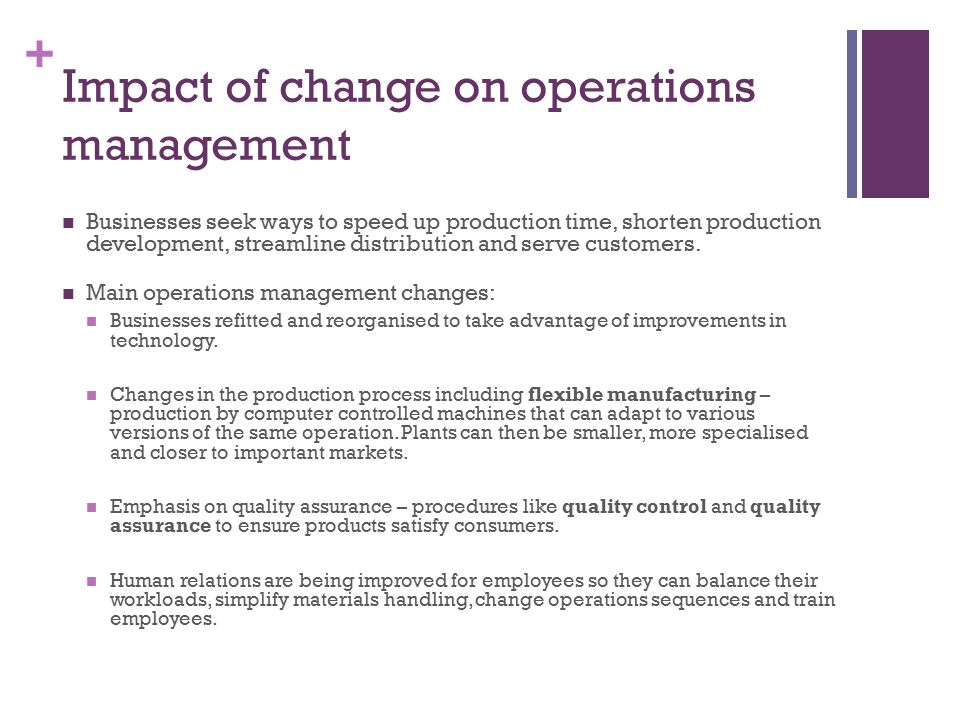 Impact of change on operations management