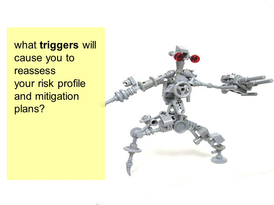 what triggers will cause you to reassess