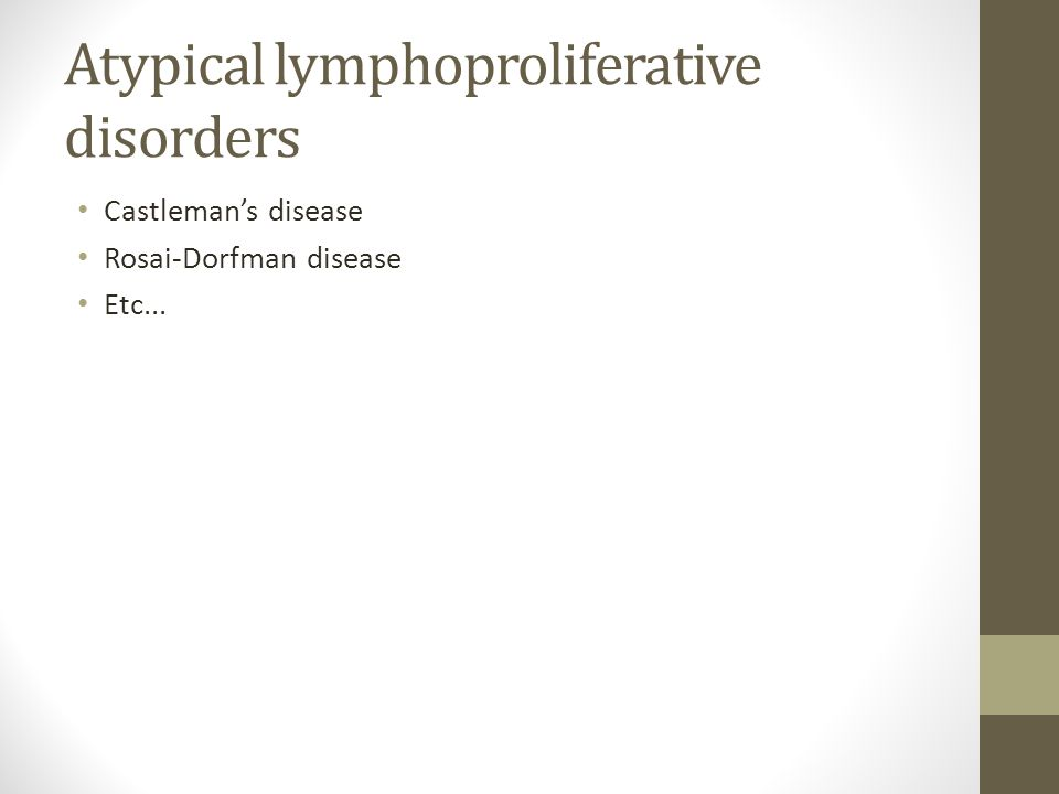 Atypical lymphoproliferative disorders
