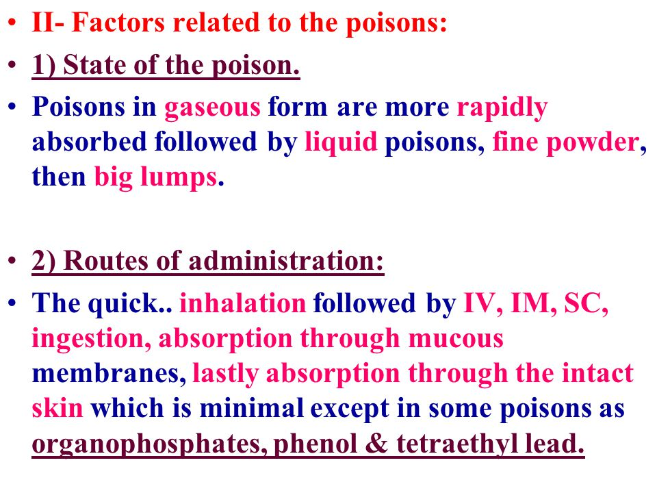 II- Factors related to the poisons: