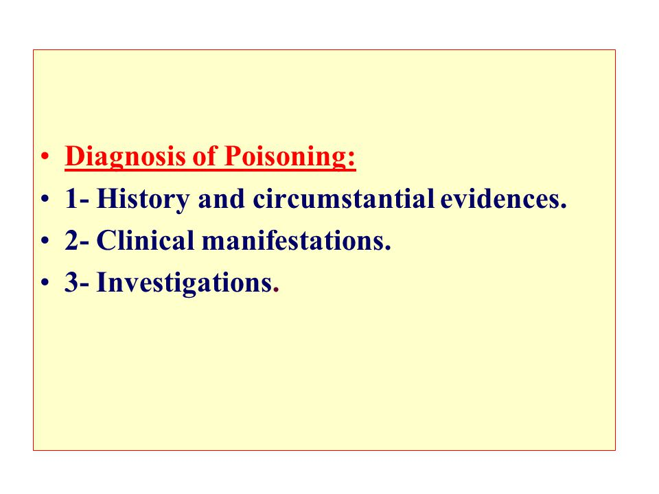 Diagnosis of Poisoning: