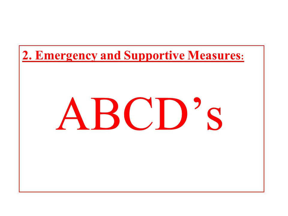 2. Emergency and Supportive Measures: