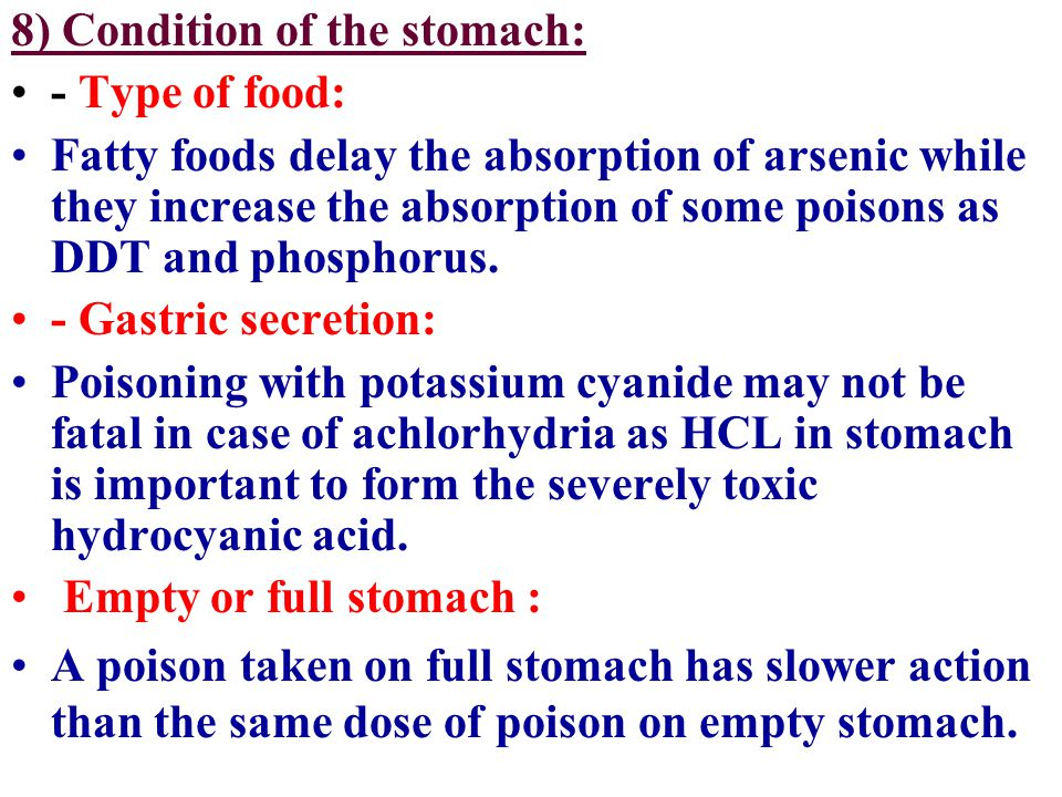8) Condition of the stomach: