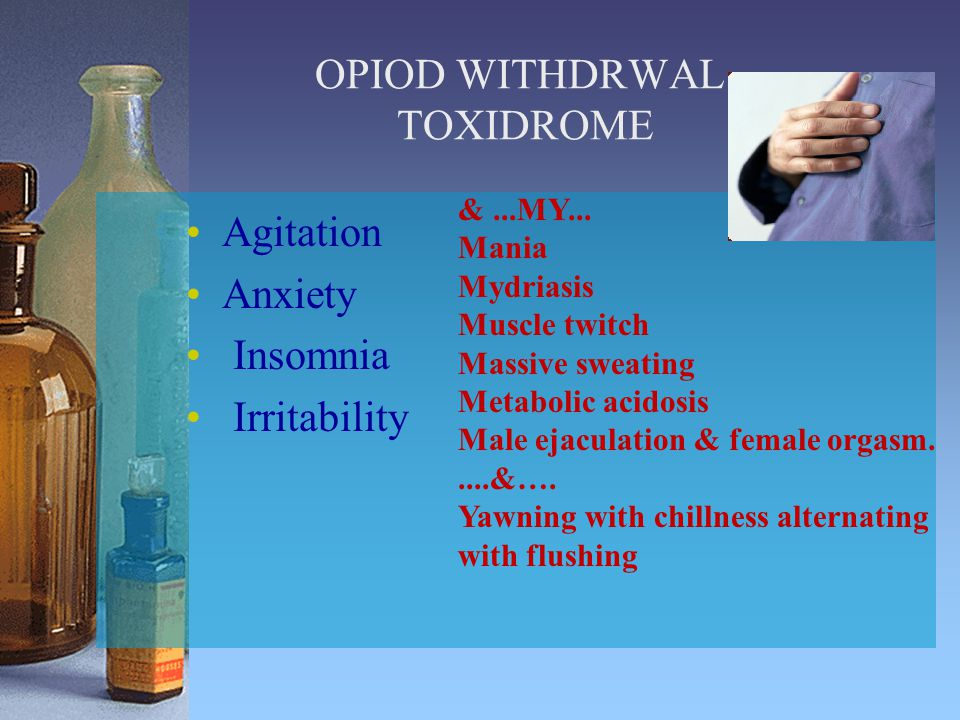 OPIOD WITHDRWAL TOXIDROME