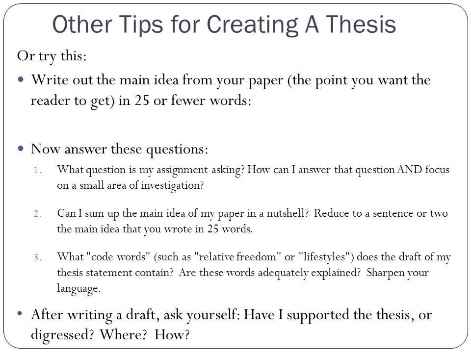 Other Tips for Creating A Thesis