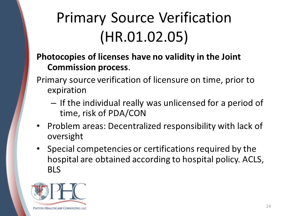 Primary Source Verification (HR.01.02.05)