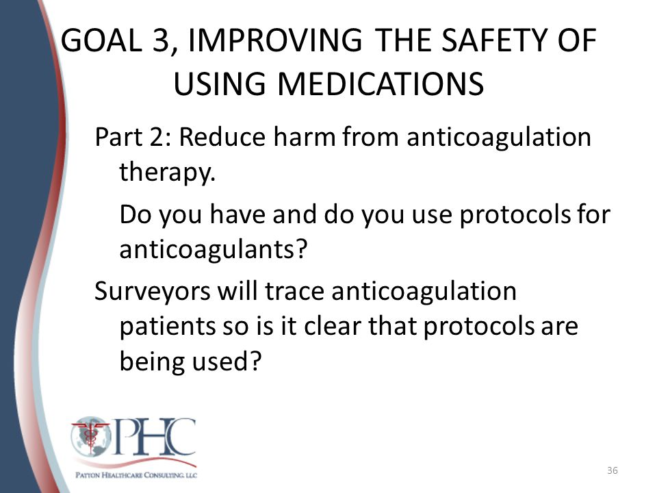 GOAL 3, IMPROVING THE SAFETY OF USING MEDICATIONS