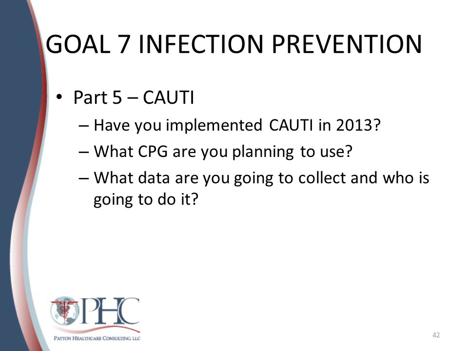 GOAL 7 INFECTION PREVENTION
