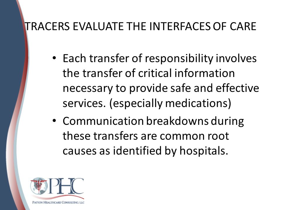 TRACERS EVALUATE THE INTERFACES OF CARE