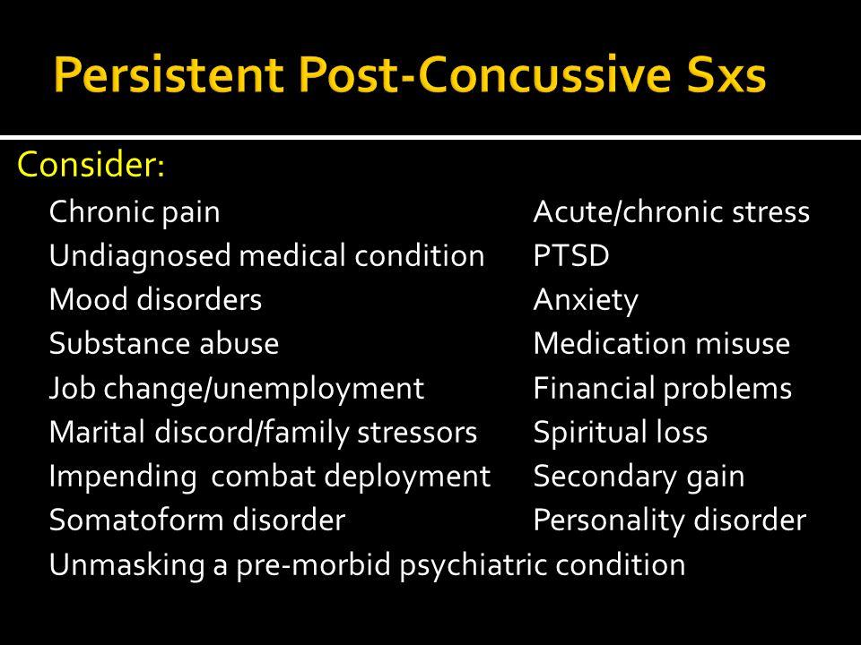 Persistent Post-Concussive Sxs