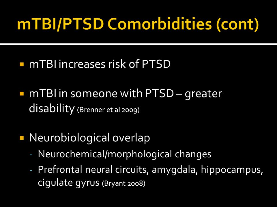 mTBI/PTSD Comorbidities (cont)