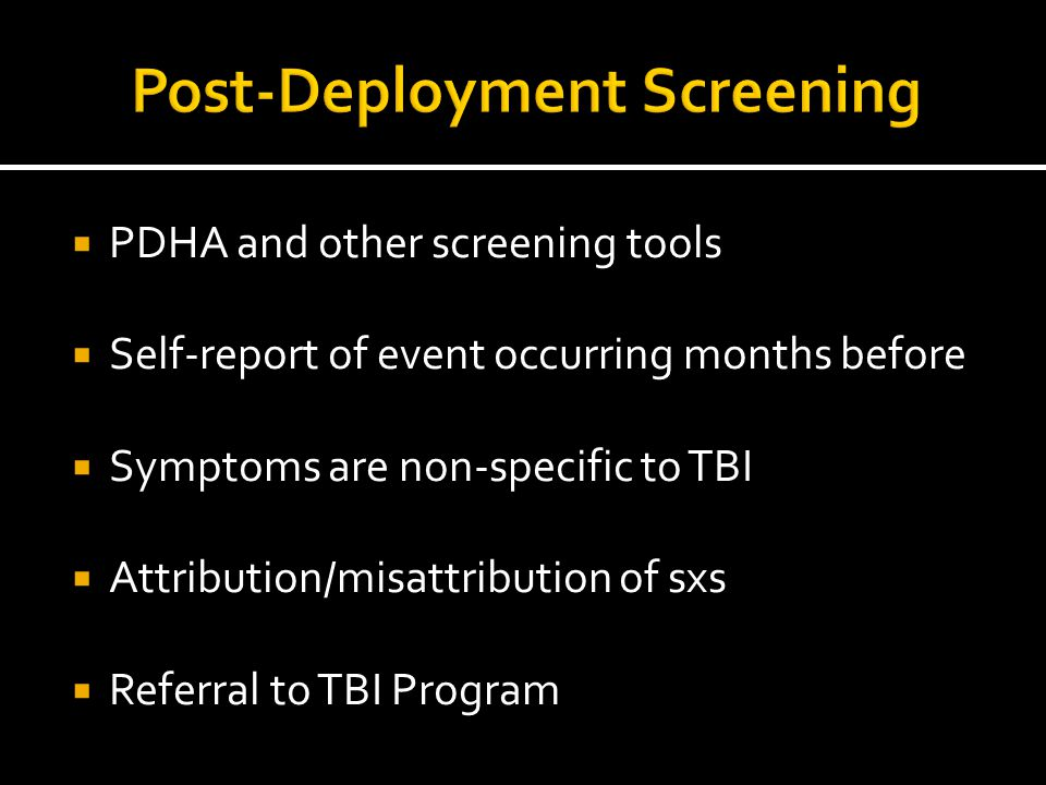 Post-Deployment Screening