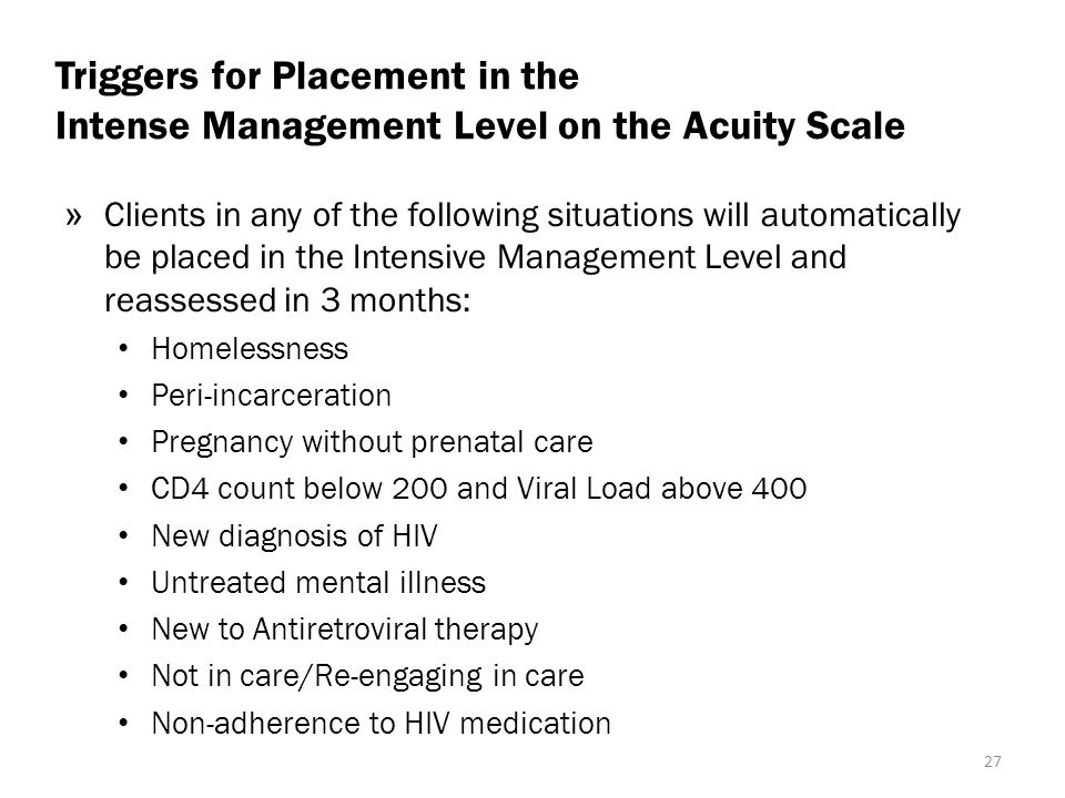 Triggers for Placement in the Intense Management Level on the Acuity Scale