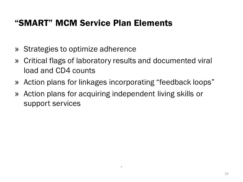 SMART MCM Service Plan Elements