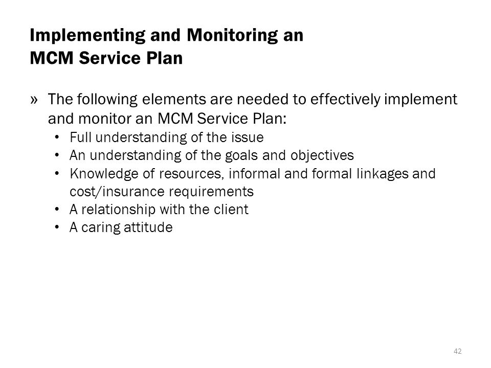 Implementing and Monitoring an MCM Service Plan