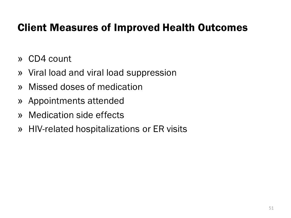 Client Measures of Improved Health Outcomes