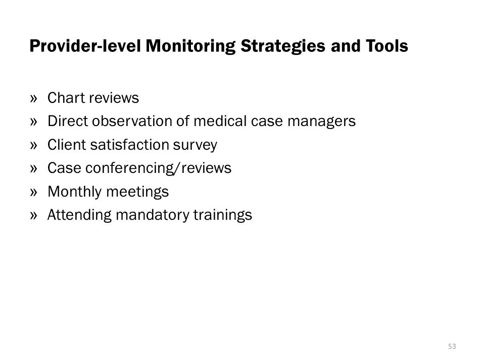 Provider-level Monitoring Strategies and Tools