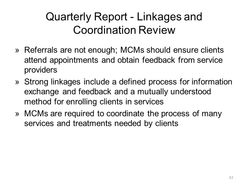 Quarterly Report - Linkages and Coordination Review
