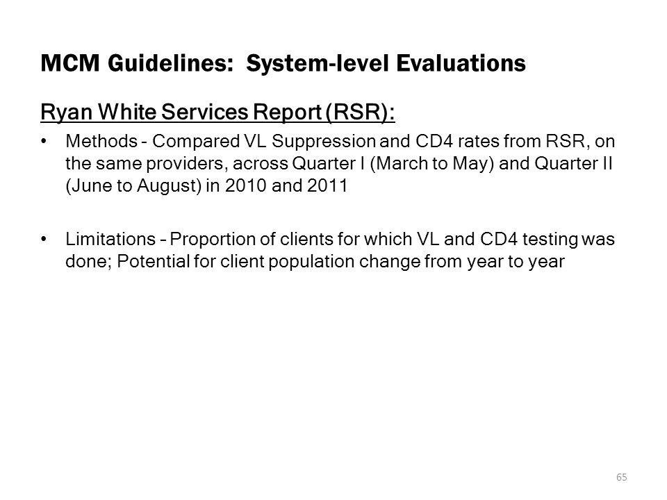 MCM Guidelines: System-level Evaluations