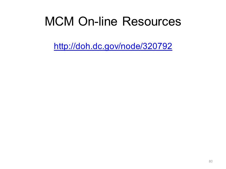 MCM On-line Resources http://doh.dc.gov/node/320792