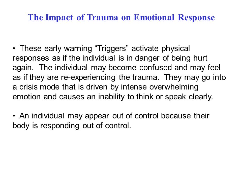 The Impact of Trauma on Emotional Response