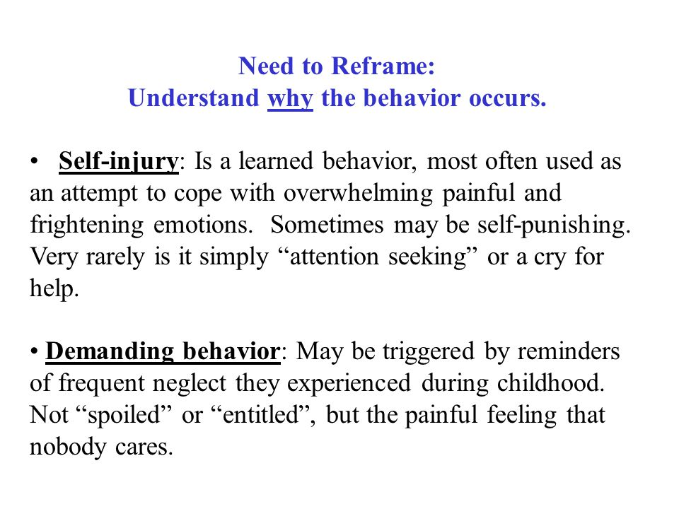 Understand why the behavior occurs.