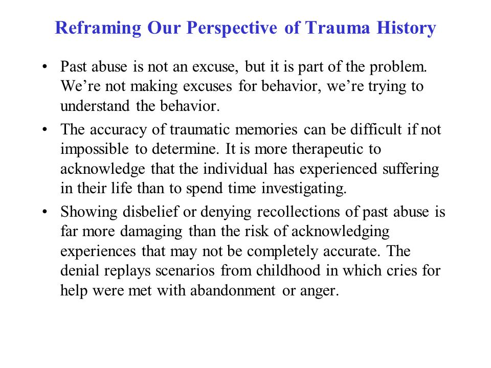 Reframing Our Perspective of Trauma History