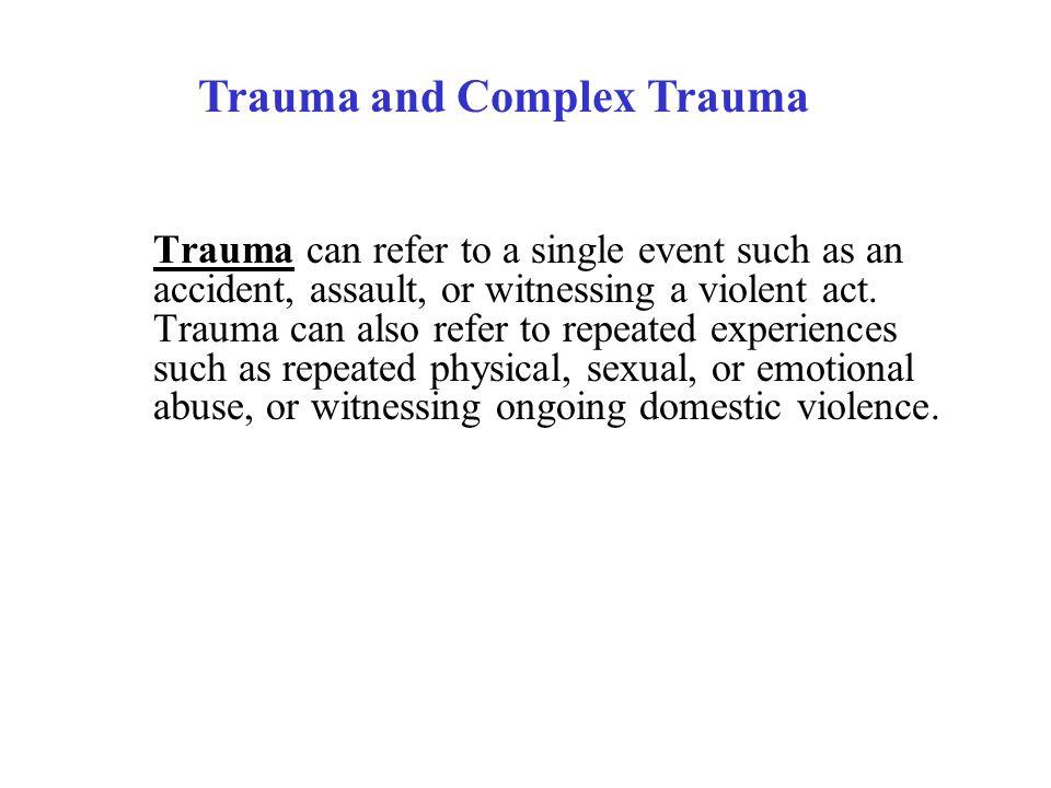 Trauma and Complex Trauma