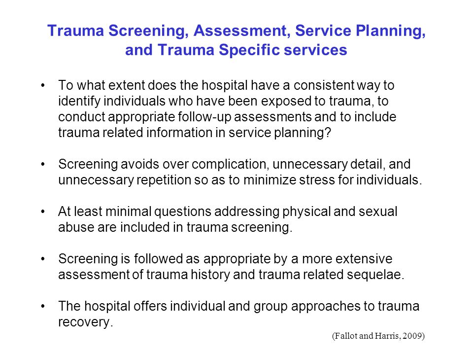 Trauma Screening, Assessment, Service Planning, and Trauma Specific services