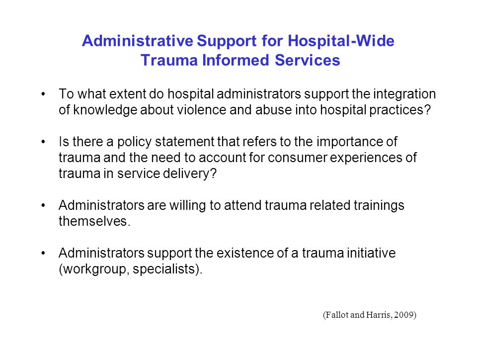 Administrative Support for Hospital-Wide Trauma Informed Services
