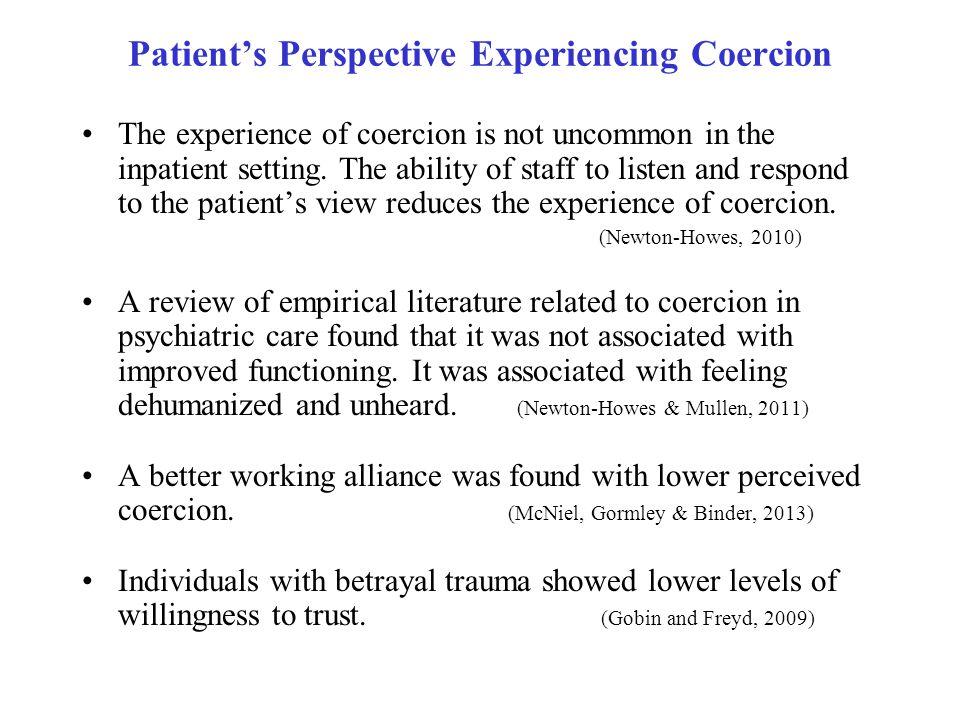 Patient's Perspective Experiencing Coercion