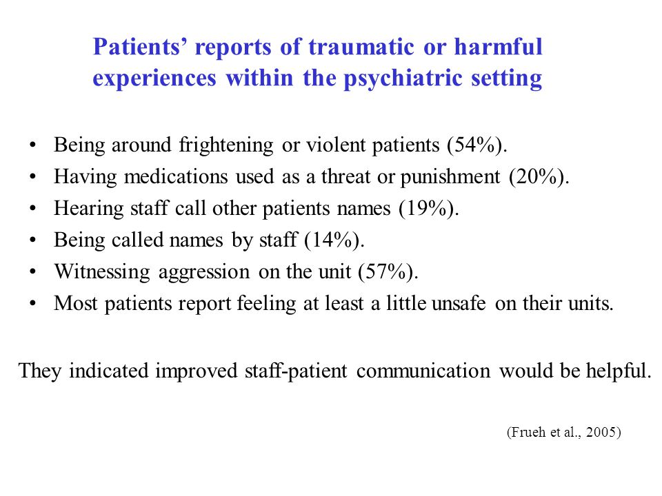 Patients' reports of traumatic or harmful experiences within the psychiatric setting