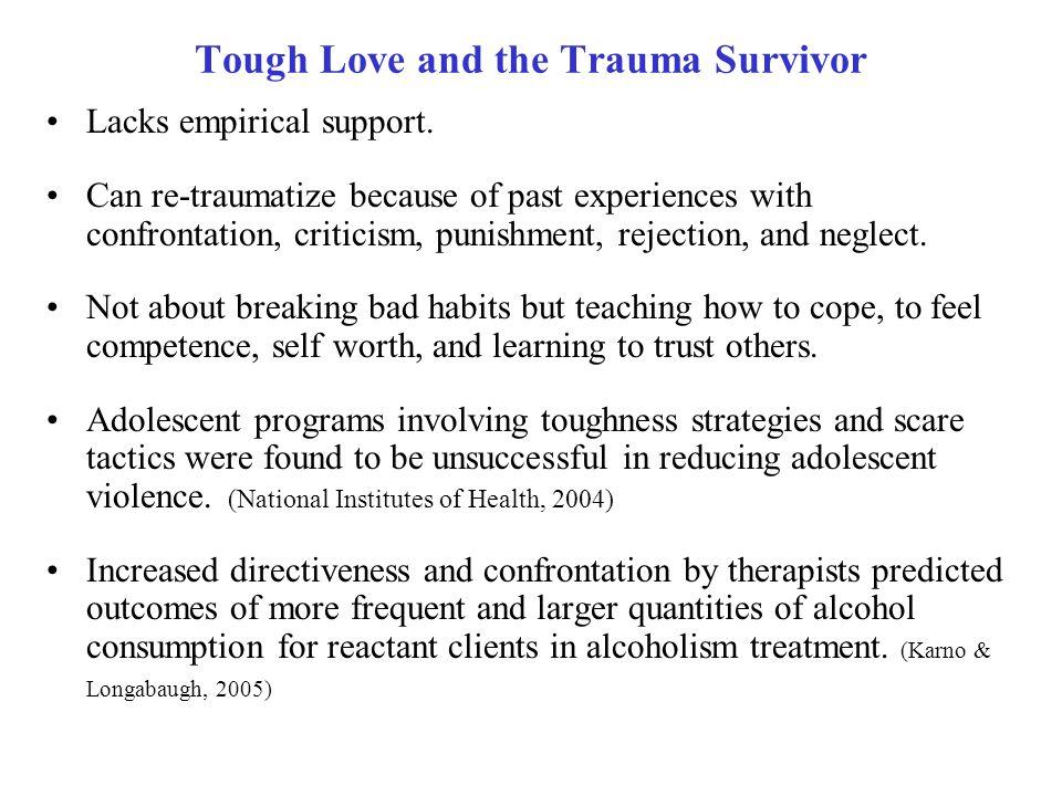 Tough Love and the Trauma Survivor