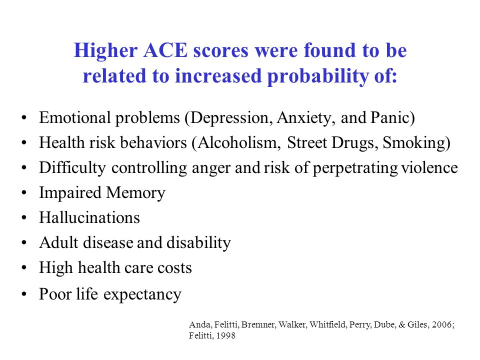 Higher ACE scores were found to be related to increased probability of: